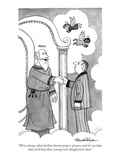 """We've always admired those literate prayers of yours, and it's our hope t…"" - New Yorker Cartoon Premium Giclee Print by J.B. Handelsman"