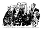 """I want everybody to shake hands with some of the cleanest money in our wh…"" - New Yorker Cartoon Premium Giclee Print by William Hamilton"