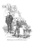"""""""My heart goes out to the White House lawyers."""" - New Yorker Cartoon Premium Giclee Print by Robert Weber"""