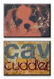 Cavalier Cuddler Affiches van Mj Lew