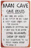 Man Cave Rules Plaque en métal
