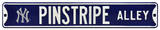 Pinstripe Alley with NY Logo Steel Sign Wall Sign