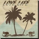 Love Life Toile tendue sur châssis par Karen J. Williams