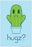 Cactus Hugz Poster von  Snorg Tees