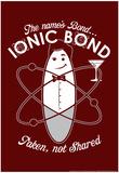Bond Ionic Bond Lámina por  Snorg Tees