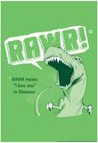 Rawr Poster di  Snorg Tees