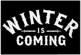 Winter is Coming Poster di  Snorg Tees
