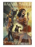 New York City, NY - Havana Madrid Nightclub Poster von  Lantern Press
