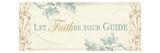 Let faith be your guide Giclée-Premiumdruck von  Pela Design
