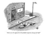 """And so now I'm supposed to be the faithful companion who goes for help"" - New Yorker Cartoon Impressão giclée premium por Frank Cotham"