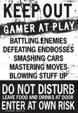 Keep Out Gamer At Play… Placa de lata