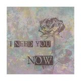 Need You Now Posters av Andrea James