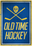 Old Time Hockey Poster