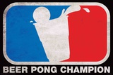 Beer Pong Champion Poster Posters