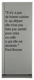 Il n y a pas de bonne cuisine… Wall Decal by Paul Bocuse