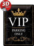 VIP Parking Only Tin Sign