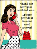 One word Answer Tin Sign