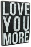 Love You More 木製看板