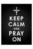 Keep Calm Kunstdruck von Jace Grey