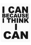 I Think I Can Posters by Taylor Greene