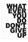Don't Give Up Pósters por Taylor Greene