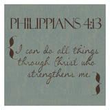 Philippians 4-13 Poster di Taylor Greene