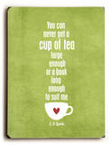 Cup of green tea Wood Sign