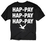 Duck Dynasty - Hap-pay Hap-pay Shirts