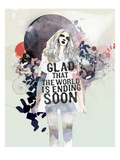 Glad That the World Giclée-Premiumdruck von  Mydeadpony