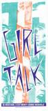 Girl Talk Serigrafie von  Print Mafia