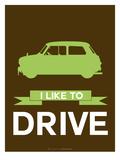 I Like to Drive Mini Cooper  2 Affiches par  NaxArt