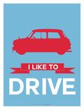 I Like to Drive Mini Cooper 3 Poster par  NaxArt