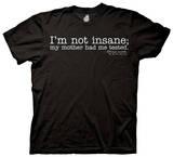 The Big Bang Theory - I'm Not Insane T-shirts
