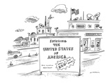Entering the United States of America   Now in our 222nd Year! - New Yorker Cartoon Premium Giclee Print by Michael Maslin