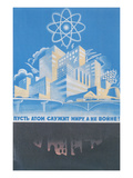 Soviet Nuclear Power Poster Prints