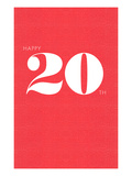 Happy 20th Affiches