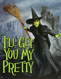 Wizard of Oz - Wicked Witch I'll Get You My Pretty Movie Tin Sign Placa de lata