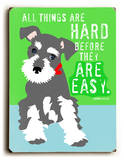All things are hard Placa de madeira por Ginger Oliphant