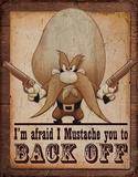 Yosemite Sam - Back Off Distressed Retro Vintage Tin Sign Tin Sign