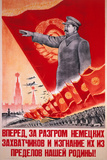Forwards, Let Us Destroy the German Occupiers and Drive Them Beyond the..., USSR Poster, 1944 Giclee-trykk av V.A. Nikolaev