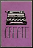 Criar, máquina de datilografia retrô, pôster da impressão artística Impressão montada