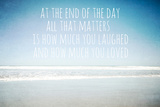 At the End of the Day All That Matters Is How Much You Laughed Photographic Print by Susannah Tucker
