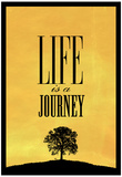 Life is a Journey Art Print Poster Poster