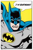 Batman (I'm Batman) Posters