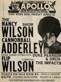 Apollo Theatre: Nancy Wilson, Cannonball Adderley, Duke Pearson, Flip Wilson, and The Impacts; 1968 Posters