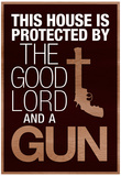 This House Protected by the Good Lord and a Gun Poster Fotografia