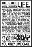 This Is Your Life Motivational Poster Mounted Print