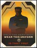 Battlestar Galactica Only the Very Best Wear this Uniform TV Poster Print Affiche montée sur bois