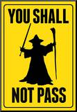 You Shall Not Pass Sign Movie Poster Lámina montada en tabla