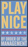 Play Nice Impressão montada por John Golden